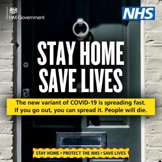 Stay Home.  Save lives.  Stay Safe. Protect the NHS. #Newvariant #covid19 #NHS